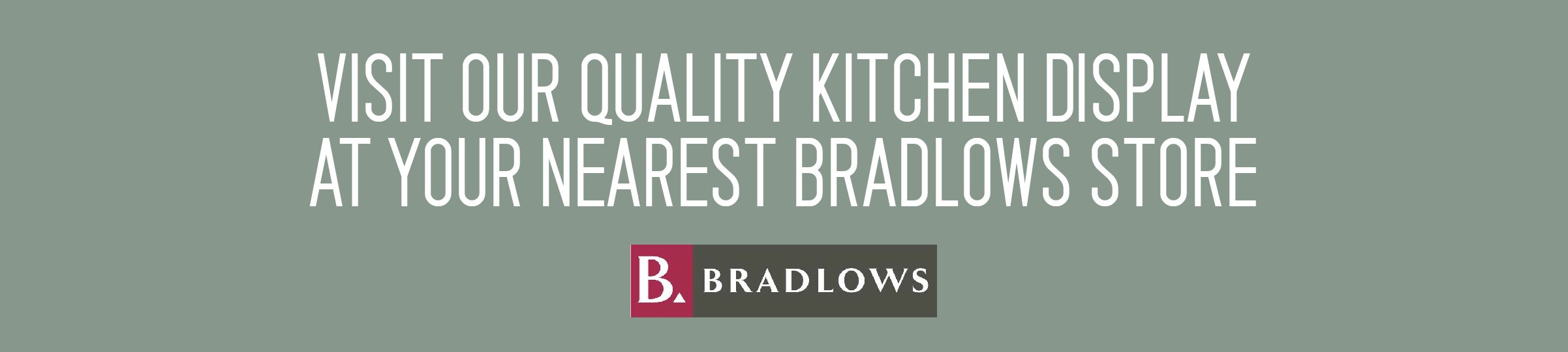 home concept banner showing bradlows logo